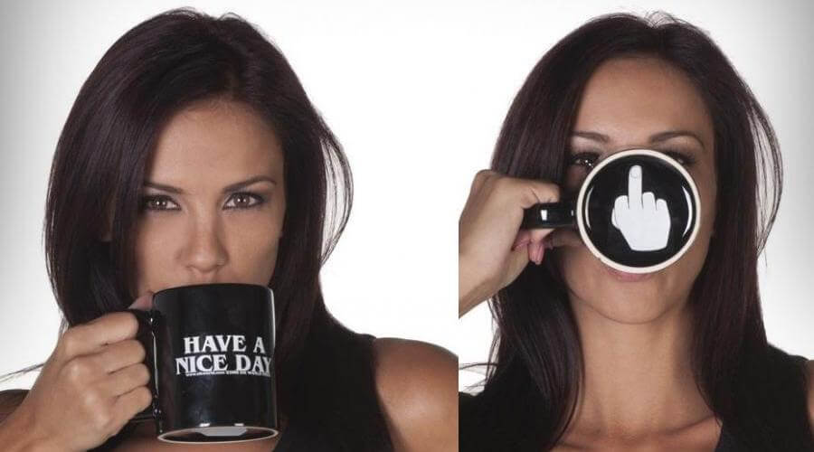 Have a Great Day Funny Coffee Mug