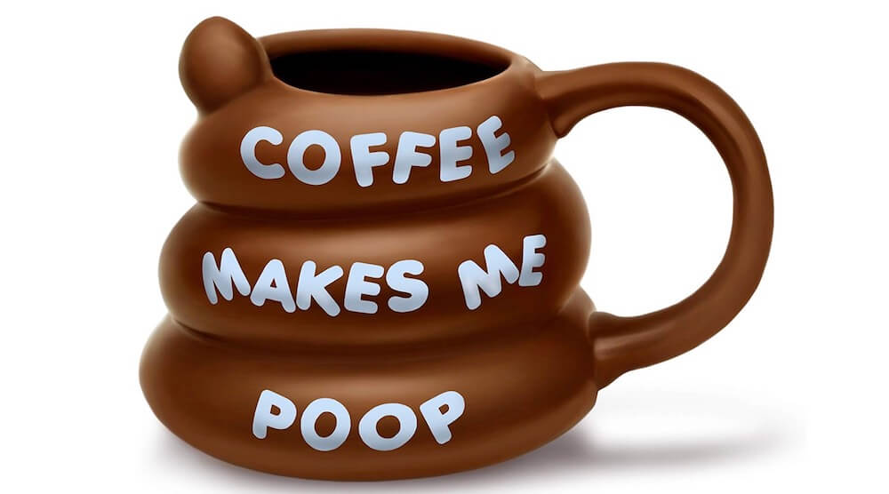 Coffee Makes Me Poop Gag Coffee mug