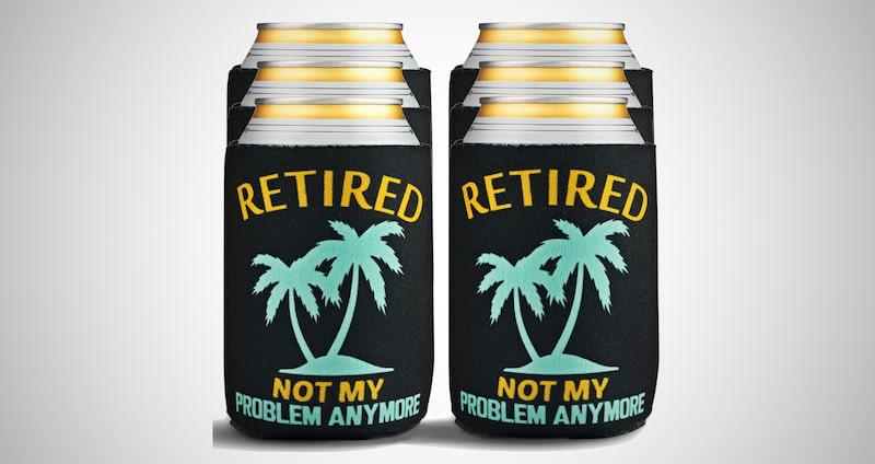 Funny Retirement Beer Sleeves
