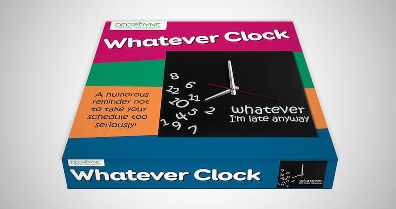 Whatever I'm Late Clock