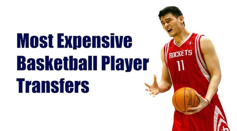 The World's Most Expensive Basketball Transfer - $14.33 million