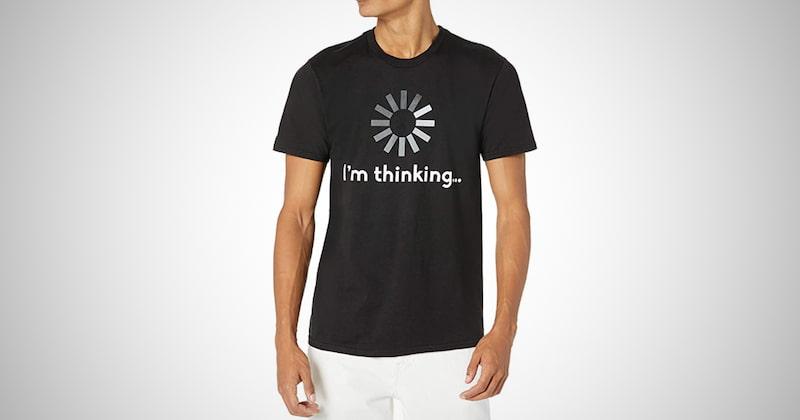 I'm Thinking T-shirt