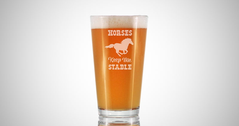 Horses Keep Me Stable Glass